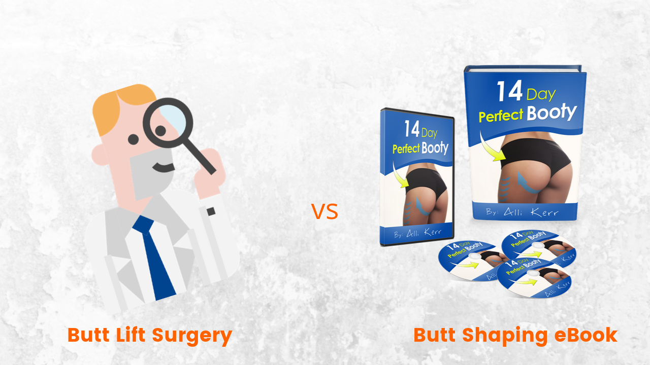 Brazilian Butt Lift Surgery vs Alli Kerr 14-Day Butt Shaping Program Guide eBook